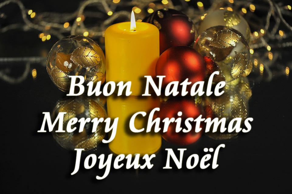 Buon Natale Merry Christmas Joyeux Noël